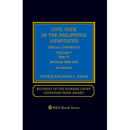 Civil Code of the Phils Annotated Special Contracts Volume V Part 1 (2021 Edition) Cloht Bound