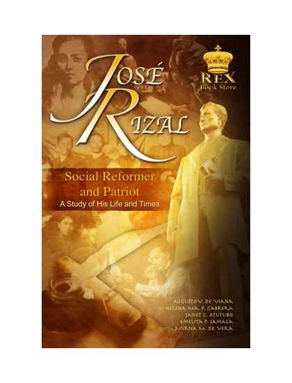 Jose Rizal: Social Reformer and Patriot
