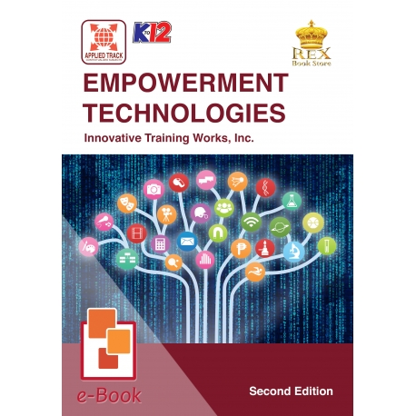 Empowerment Technologies [E-Book : E-Pub] Second Edition