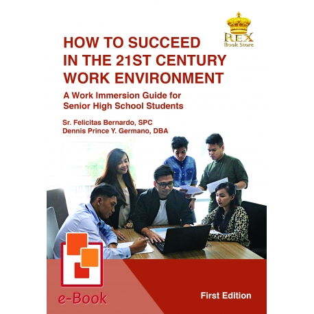 How to Succeed in the 21st Century Work Environment [E-Book : PDF] 2019 Edition