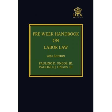 Pre-Week Handbook on Labor Law (2021 Edition) Cloth Bound