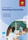 A Course Module for Teaching Internship (2021 Edition) Paper Bound