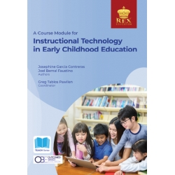 A Course Module for Instructional Technology in Early Childhood Education (2021 Edition)