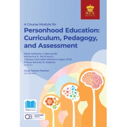 A Course Module for Personhood Education: Curriculum, Pedagogy, and Assessment (2020 Edition)