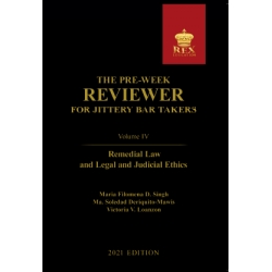 The Pre-Week Reviewer for Jittery Bar Takers Volume IV (2021 Edition) Cloth Bound