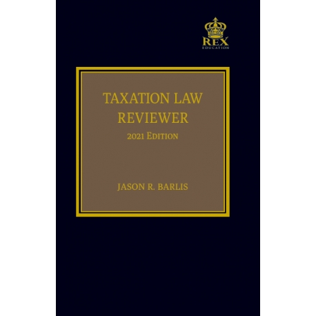 Taxation Law Reviewer (2021 Edition) Cloth Bound