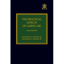 The Practical Aspects of Labor Law (2021 Edition) Cloth Bound
