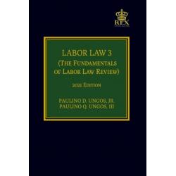 Labor Law 3 (2021 Edition) Cloth Bound