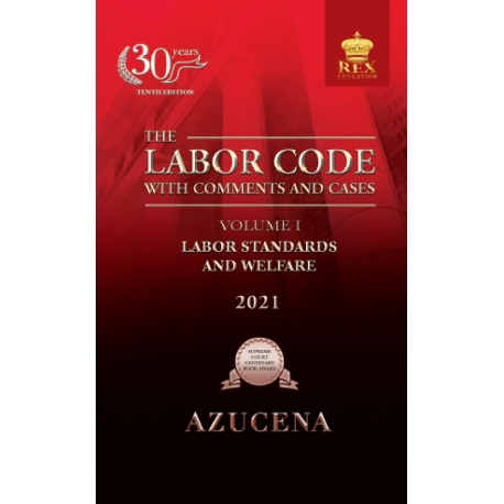 The Labor Code with Comments and Cases Volume I (2021 Edition) Paper Bound