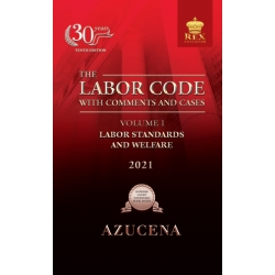 The Labor Code with Comments and Cases Volume I (2021 Edition) Cloth Bound