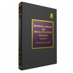 Provisional Remedies and Special Civil Actions Explained (2021 Edition) Cloth Bound
