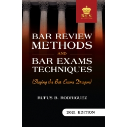 Bar Review Methods and Bar Exam Techniques (2021 Edition) Paper Bound