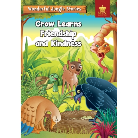 Wonderful Jungle Stories : Crow Learns Friendship and Kindness