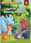 Wonderful Jungle Stories : Squirrel Learns Honesty and Trust
