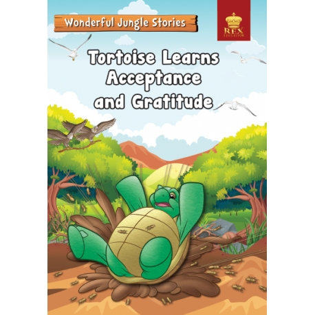 Wonderful Jungle Stories : Tortoise Learns Acceptance and Gratitude