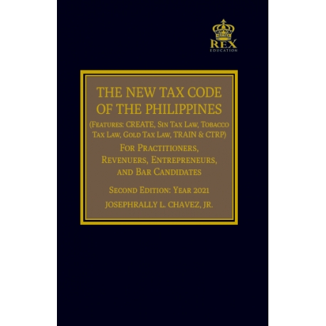 The New Tax Code Of The Philippines (2021 Edition) Cloth Bound