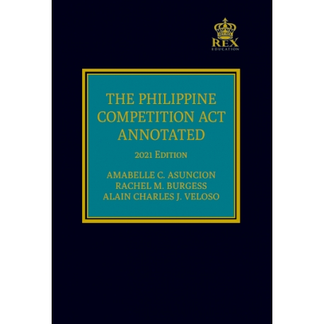 The Philippine Competition Act Annotated (2021 Edition) Cloth Bound