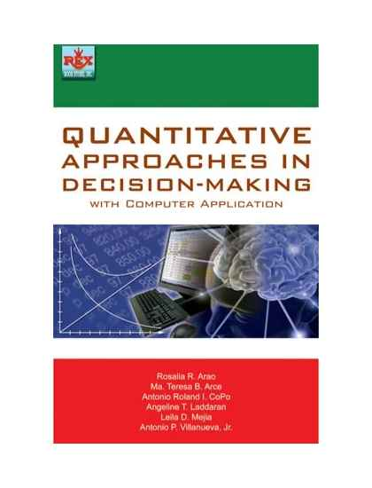 Quantitative Approaches in Decision-Making with Computer Application
