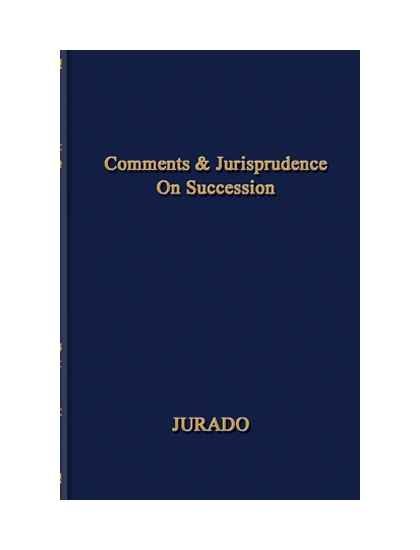 Comments & Jurisprudence on Succession