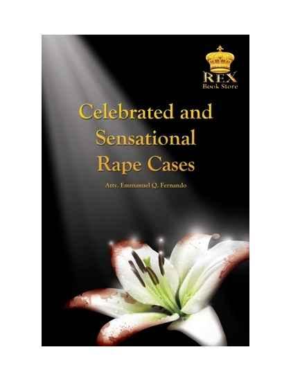 Celebrated and Sensational Rape Cases