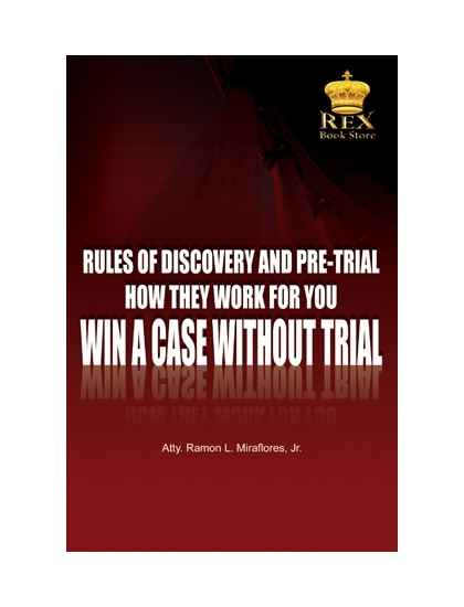 Rules of Discovery and Pre-Trial How They Work