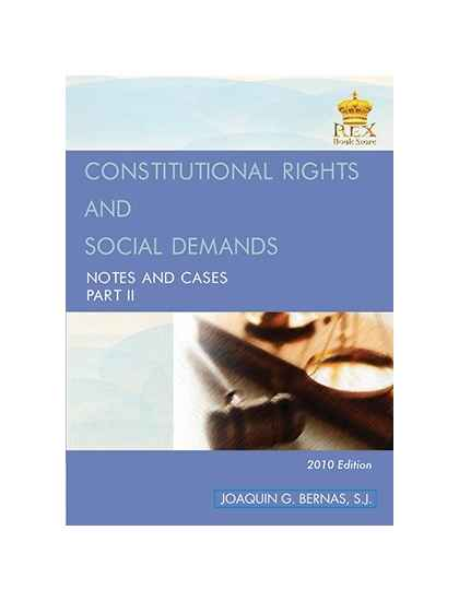 Constitutional Rights & Social Demands Notes and Cases Part II