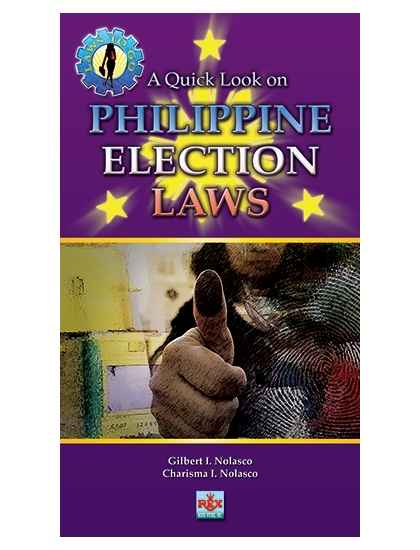 Laws to Go (A Quick Look on Philippine Election Laws)