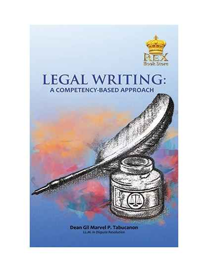 Legal Writing: A Competency-Based Approach