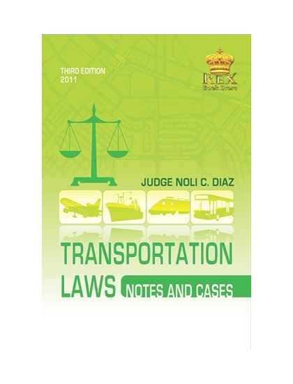 Transportation Law Notes and Cases