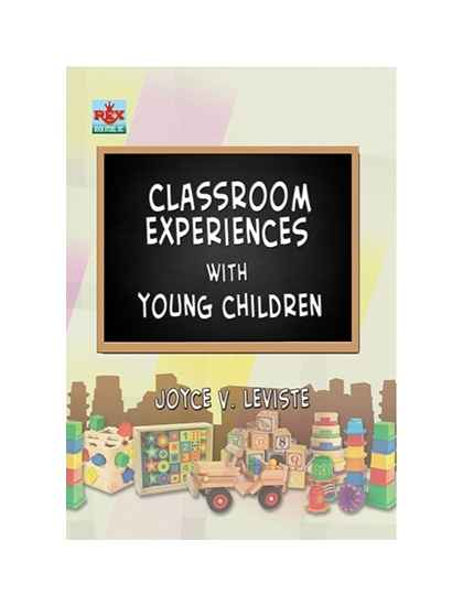Classroom Experiences with Young Children
