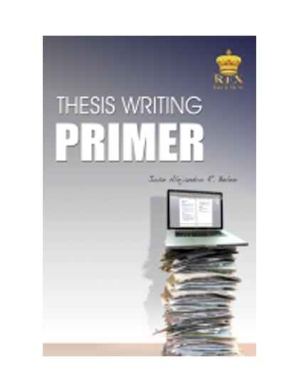 Thesis Writing Primer