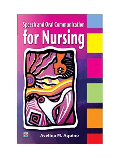 Speech and Oral Communication for Nursing