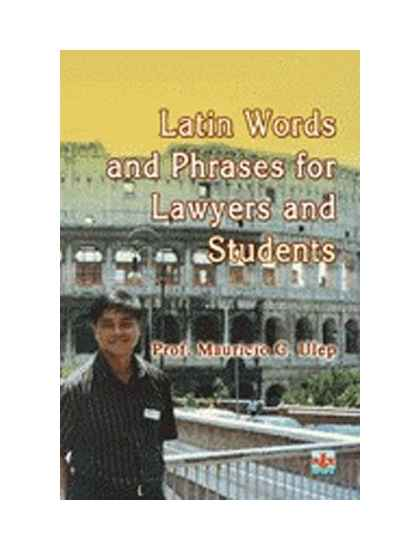 Latin Words and Phrases for Lawyers and Students