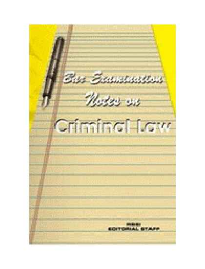 Bar Examination Notes on Criminal Law