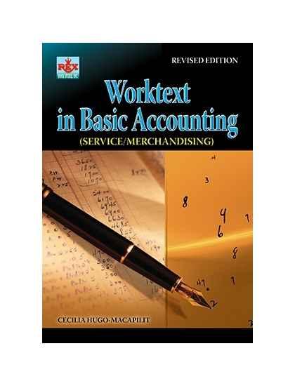 Worktext In Basic Accounting (Service/Merchandising)