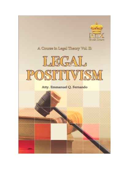 A Course in Legal Theory Vol II. Legal Positivism